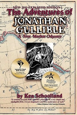 The Adventures of Jonathan Gullible by Ken Schoolland