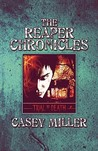 The Reaper Chronicles: Trial by Death