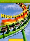 High-Speed Thrills: Acceleration and Velocity
