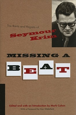 Missing a Beat: The Rants and Regrets of Seymour Krim