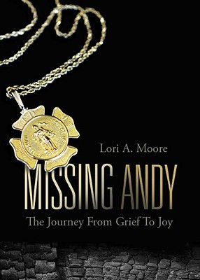 Missing Andy by Lori A. Moore