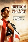 Freedom for a Change