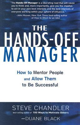 The Hands-Off Manager by Steve Chandler