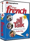 French All Talk Basic Language Course (4 Hour/4 Cds): Learn to Understand French and Speak with Linguaphone Language Programs (All Talk) (All Talk) (All Talk) (All Talk)