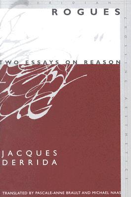 Rogues: Two Essays on Reason
