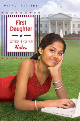 White House Rules by Mitali Perkins