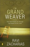 The Grand Weaver: How God Shapes Us Through the Events of Our Lives