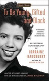 To Be Young, Gifted, and Black: An Informal Autobiography