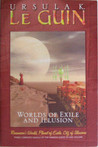 Worlds of Exile and Illusion: Rocannon's World/Planet of Exile/City of Illusions