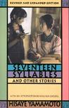 Seventeen Syllables and Other Stories (Revised and Expanded)