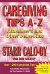 Caregiving Tips A-Z: Alzheimer's & Other Dementias