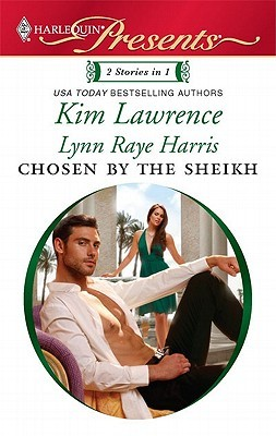 Chosen by the Sheikh by Kim Lawrence