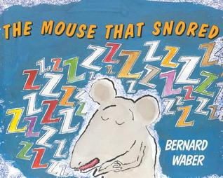 The Mouse That Snored
