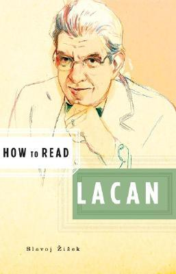 How to Read Lacan (How to Read...)