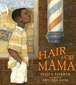 Hair for Mama by Kelly Tinkham