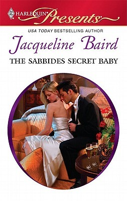The Sabbides Secret Baby by Jacqueline Baird