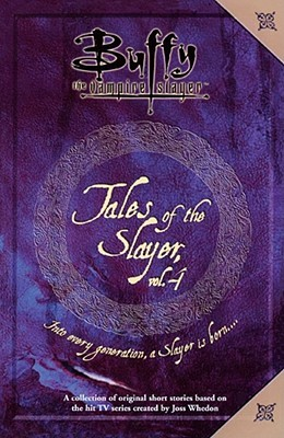 Tales of the Slayer, Vol. 4 (Tales of the Slayer #4)