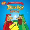 Jed and Roy McCoy, A Christmas Story (Cecil and Friends)