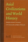 Axial Civilizations and World History (Jerusalem Studies In Religion And Culture)