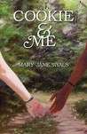 Cookie & Me by Mary Jane Ryals