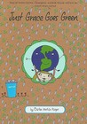 Just Grace Goes Green (Just Grace, #4)