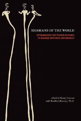 Shamans of the World by Bradford P. Keeney