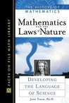 Mathematics and the Laws of Nature: Developing the Language of Science
