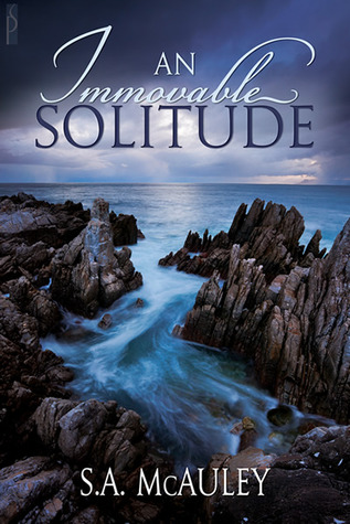 An Immovable Solitude by S.A. McAuley