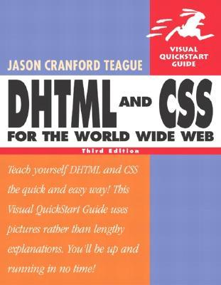 DHTML and CSS for the World Wide Web