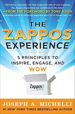 Zappos Experience by Joseph A. Michelli