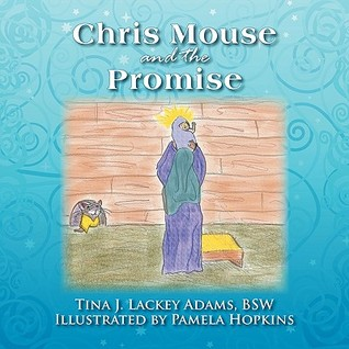 Chris Mouse and the Promise