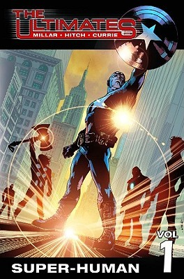 The Ultimates, Volume 1 by Mark Millar