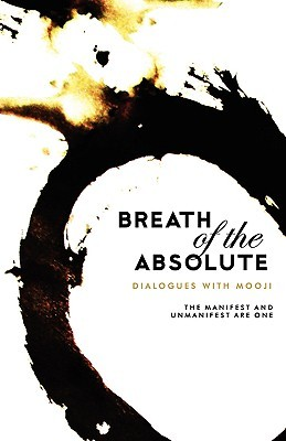 Breath of the Absolute by Mooji