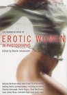 The Mammoth Book of Erotic Women in Photographs