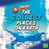 The Coldest Places on Earth