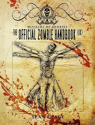 The Official Zombie Handbook- The Ministry of Zombies by Sean T. Page