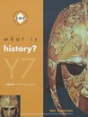 What is History? Year 7 Pupil's Book: A Starter Unit for KS3: Pupil's Book Year 7