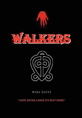 Walkers by Kyra Gates