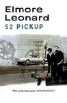 52 Pick Up by Elmore Leonard