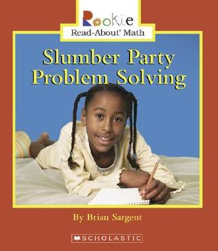 Slumber Party Problem Solving by Brian Sargent