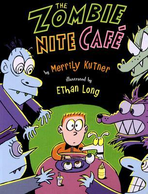 The Zombie Nite Cafe by Merrily Kutner