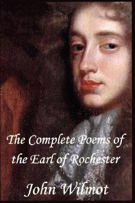 The Complete Poems by John Wilmot