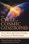 The Cycle of Cosmic Catastrophes by Richard Firestone