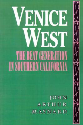 Venice West: The Beat Generation in Southern California