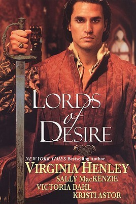 Lords of Desire by Virginia Henley