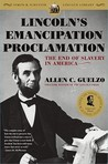 Lincoln's Emancipation Proclamation by Allen C. Guelzo