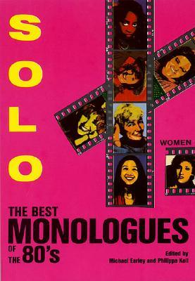 Solo!: The Best Monologues of the 80's: Women