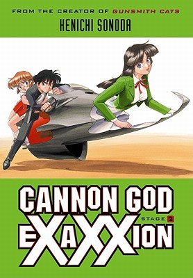 Cannon God Exaxxion Stage 2 (Cannon God Exaxxion, #2)
