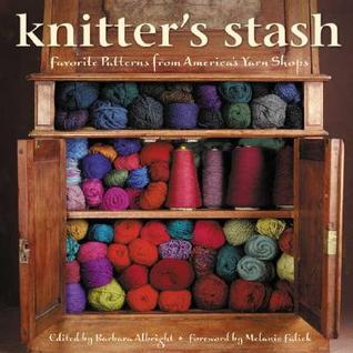The Knitter's Stash by Barbara Albright