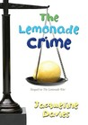 The Lemonade Crime (The Lemonade War, #2)